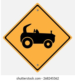 Traffic sign . agricultural vehicle , Tractors