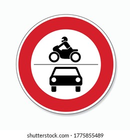traffic sign forbidden entrance car and motorcycle. German traffic sign (prohibition of traffic): ban on motorcycles and motor vehicles on white background. Vector illustration. Eps 10 vector file.