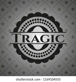Tragic dark badge