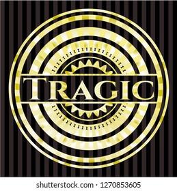 Tragic golden badge