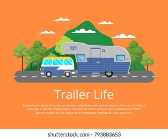 Trailer life poster with camping trailer on highway. Side view car RV trailer caravan, modern tourist motorhome, mobile home for country traveling, outdoor nature family vacation vector illustration.