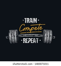 Train compete repeat print with barbell vector illustration. Gym sport motivational phrase written in white and golden font between weights flat style. Training quote concept. Isolated on black