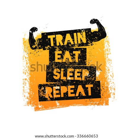 train eat sleep repeat motivational quote stock vector royalty free