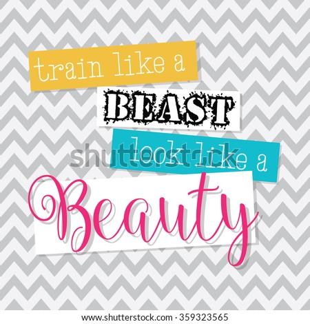 Train Like Beast Look Like Beauty Stock Vector Royalty Free