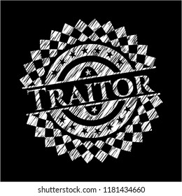 Traitor with chalkboard texture