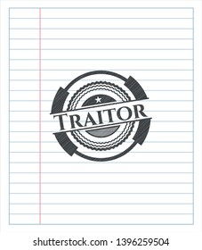 Traitor emblem draw with pencil effect. Vector Illustration. Detailed.