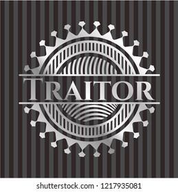 Traitor silvery shiny emblem