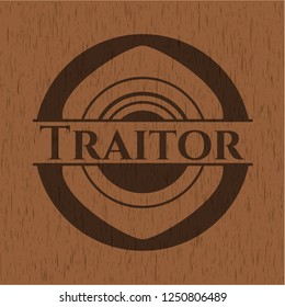 Traitor wood emblem. Retro