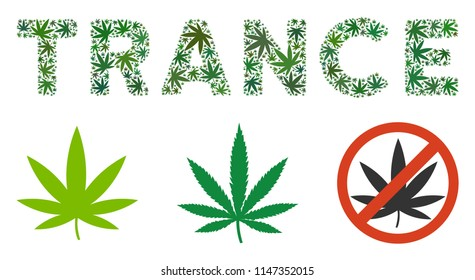 Trance label mosaic of weed leaves in various sizes and green shades. Vector flat grass items are united into Trance label mosaic. Drugs vector design concept.