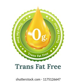 Trans fat free label for healthy concept. Button,   icon, sign or badge. 0 g. Of trans fat.