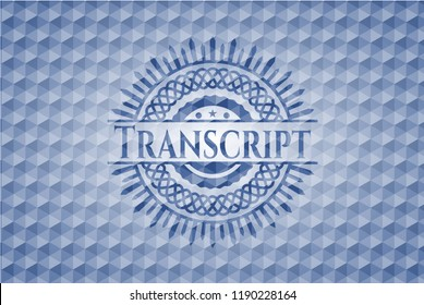Transcript blue emblem or badge with abstract geometric polygonal pattern background.