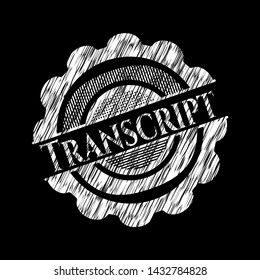 Transcript chalk emblem. Vector Illustration. Detailed.