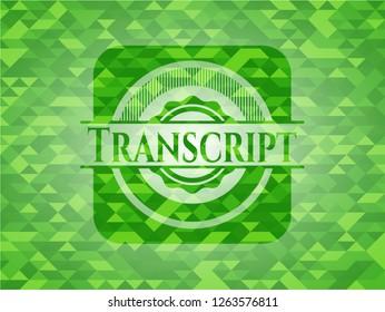 Transcript green emblem. Mosaic background