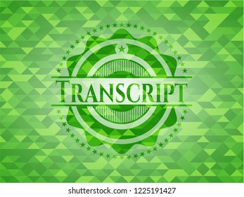 Transcript green emblem with triangle mosaic background