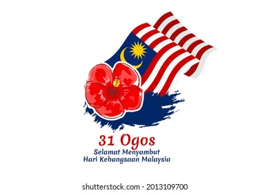 Translate: August 31, Happy National Day of Malaysia. Happy Independence day of Malaysia vector illustration. Suitable for greeting card, poster and banner.