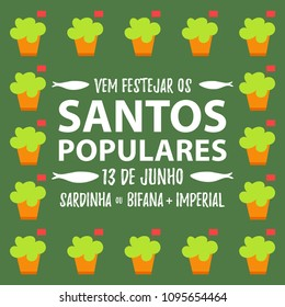Translation: Come celebrate Popular Saints. June 13. Sardines, Steak in bread and Beer. Frame banner with sardines invite for Portugal festivities Santos Populares Santo António party. Green version