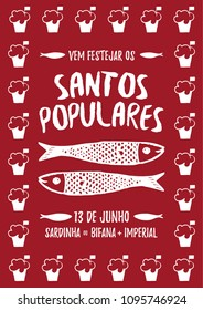 Translation: Come celebrate Popular Saints. June 13. Sardines, Steak in bread and Beer. Red poster with Manjerico plant frame with sardines Portugal festivities Santos Populares