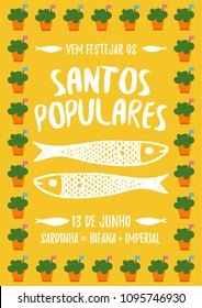 Translation: Come celebrate Popular Saints. June 13. Sardines, Steak in bread and Beer. Colorful poster with Manjerico plant frame with sardines Portugal festivities Santos Populares