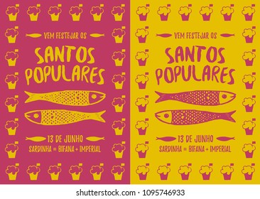 Translation: Come celebrate Popular Saints. June 13. Sardines, Steak in bread and Beer. Pink and yellow poster with Manjerico plant frame with sardines Portugal festivities Santos Populares