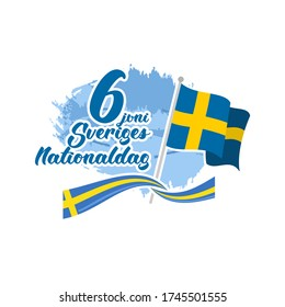 Translation: June 6, National Day. Happy Sweden National Day (Sveriges nationaldag) Vector Illustration. Suitable for greeting card, poster and banner