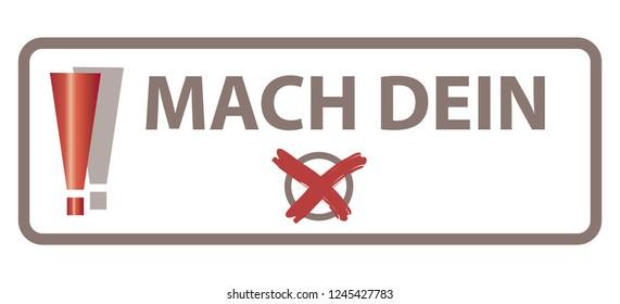 """Translation: Mach Dein X = Make Your Mark / Concept """"Go Vote"""" - German Language - Deutsche Sprache / Web Banner"""