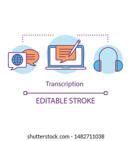 Translation services concept icon. Audio transcription idea thin line illustration. Writing down speech, recording conversation on paper, text file. Vector isolated outline drawing. Editable stroke