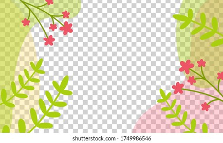 Transparent background bright with floral elements. Trendy creative empty card . Floral frame design, botanical abstract composition. Space for text, banner, card posters or flyer. Vector illustration