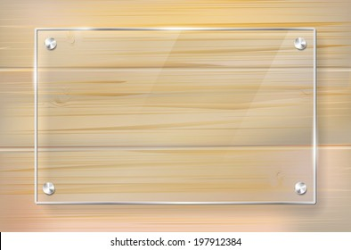 Transparent glass frame on wooden background with place for your text. Vector illustration.