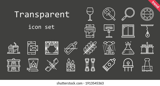 transparent icon set. line icon style. transparent related icons such as rain, wine glass, loupe, smartphone, glue, popcorn, paper clip, lamp, candles, holder, bottle, branch, chest expander, stage