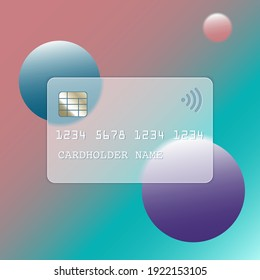 Transparent plastic bank card design template in trendy style glassmorphism or frosted glass. Glass credit card with abstract circles and soft matte transparency effect. Vector illustration.