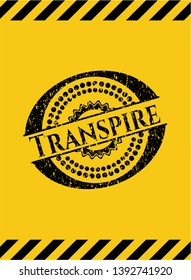 Transpire black grunge emblem inside yellow warning sign. Vector Illustration. Detailed.
