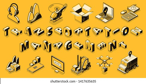 Transportation management, transport logistics, delivery shipment service, commercial goods export, import organization. business cargo shipment, trade icons 3d isometric vector landing page, line art