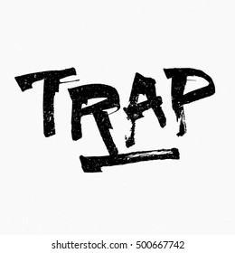 Trap. Ink hand lettering. Modern brush calligraphy. Handwritten phrase. Inspiration graphic design typography element. Cute simple vector sign.