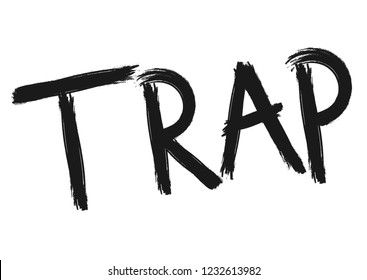 Trap music, lettering design template, brush grunge, calligraphic word, vector illustration