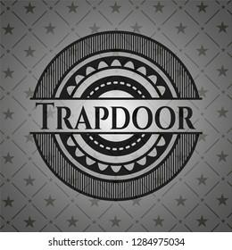 Trapdoor dark badge