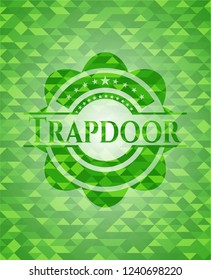 Trapdoor green emblem with mosaic ecological style background