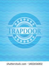 Trapdoor light blue water wave badge. Vector Illustration. Detailed.