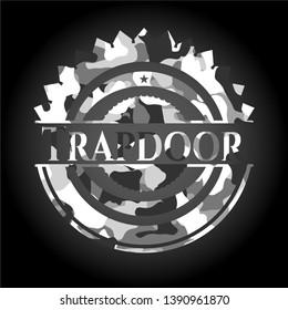 Trapdoor on grey camo pattern