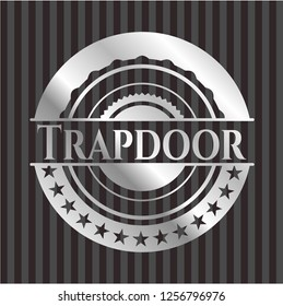 Trapdoor silver shiny emblem