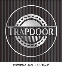 Trapdoor silvery emblem