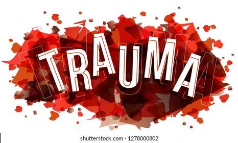 Trauma word vector, creative illustration concept.