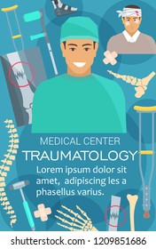 Traumatology medical center, traumatologist doctor. Vector hand bones or spine joint, trauma on X-ray, doctor and leg prosthesis with crutches