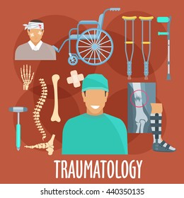 Traumatology and trauma surgery icons with traumatologist, injured patient, x-ray of broken bone and medical boot for cast, bones of vertebral column, wrist and foot, crutches and wheel chair