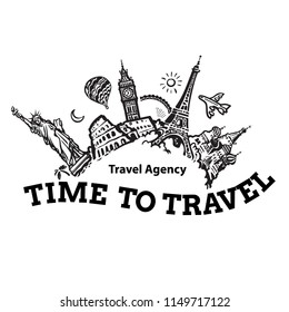 Travel agency signboard, logo, poster or template design. Travel and tourism background. Famous world landmarks located around the globe. Hand drawn sketch vector illustration.