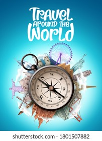 Travel around the world vector design. Travel the world famous landmarks and tourist destination with compass element for travel vacation and tour trip navigation. Vector illustration.