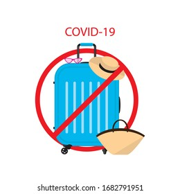 travel ban. Ban on luggage. Flat illustration of suitcases in the prohibition sign. Stop cargo. isolated on white background. Suitcase with stop symbol. Coronavirus prevention. Vector, text place