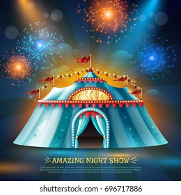 Travel circus tent at night in colorful light beams and firework dark blue background poster vector illustration
