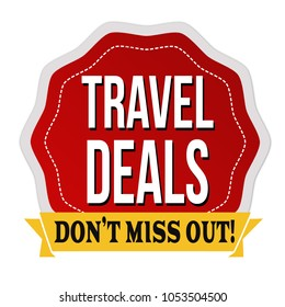 Travel deals label or sticker on white background, vector illustration