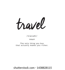 TRAVEL DEFINITION QUOTE, SQUARE, T-SHIRT STAMP, VECTOR TYPOGRAPHY