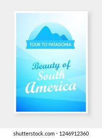 Travel flyer design with Emblem of Andes Mountains and Captions on beautiful background. Brochure headline for Travel and Tourism. Vector Modern flat design.